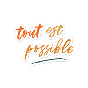 tout est possible - sticker