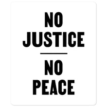 Load image into Gallery viewer, FUNDRAISER: No Justice No Peace - Sticker