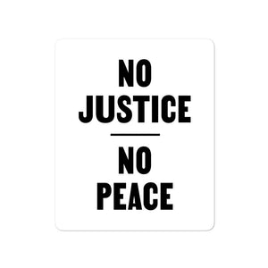 FUNDRAISER: No Justice No Peace - Sticker