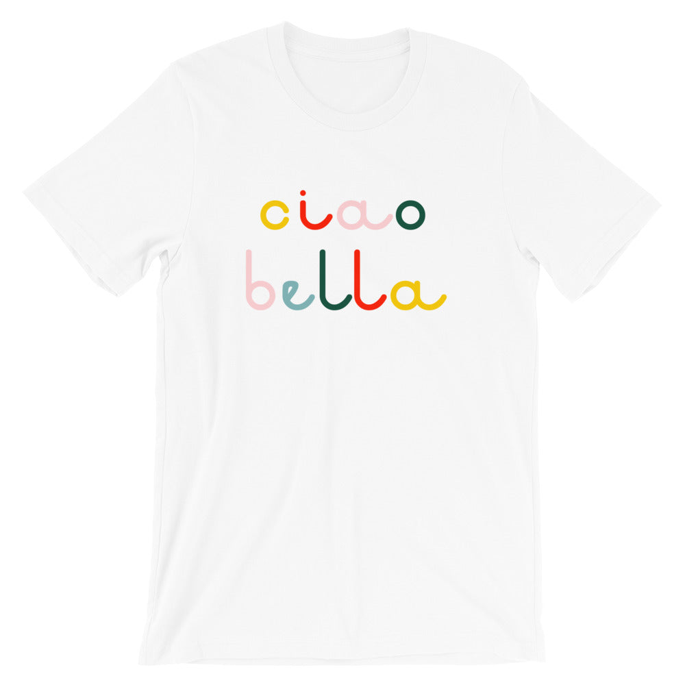 Ciao Bella - Adult Unisex Tee