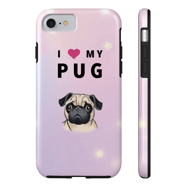 Tough iPhone 7 I Love My Pug