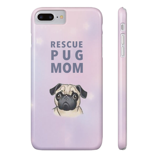 Slim iPhone 7 Plus Rescue Pug Mom