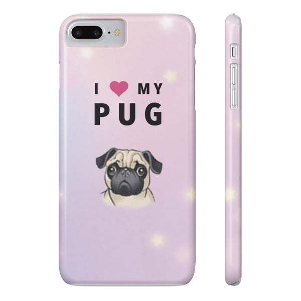 Slim iPhone 7 Plus I Love My Pug