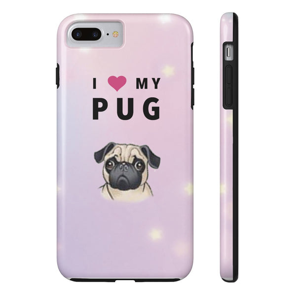 Tough iPhone 7 Plus I Love My Pug