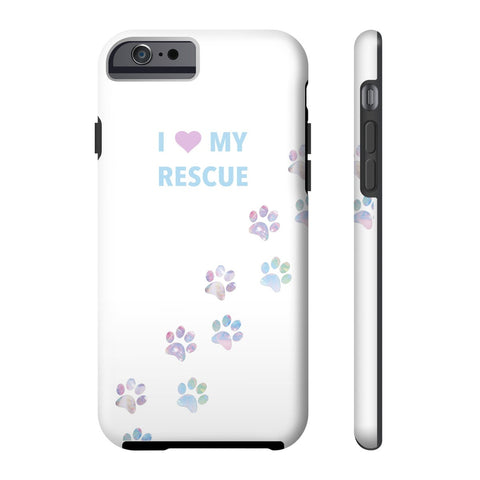 Tough Iphone 6/6s I Love My Rescue