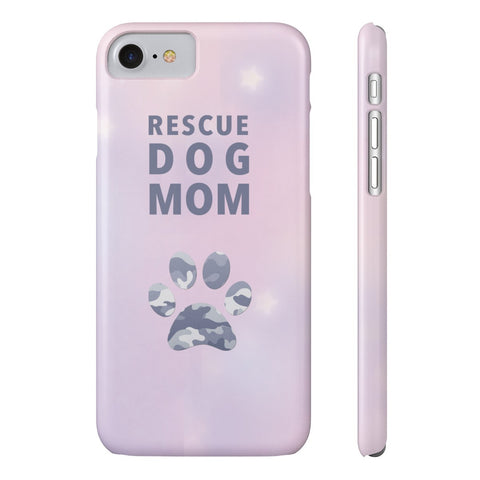 Slim iPhone 7 Rescue Dog Mom