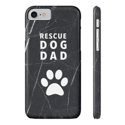 Slim iPhone 7 Rescue Dog Dad