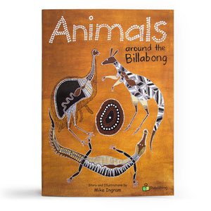 Animals around the Billabong Big Book