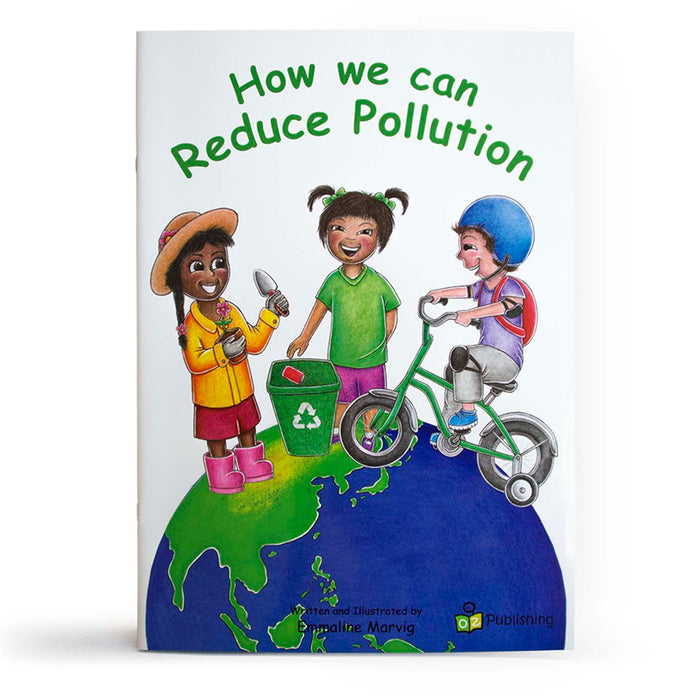 How we can Reduce Pollution Big Book