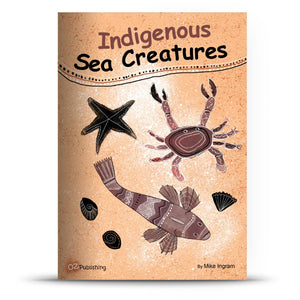 Indigenous Sea Creatures Big Book