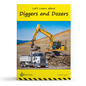 Let's Learn about Diggers and Dozers Big Book