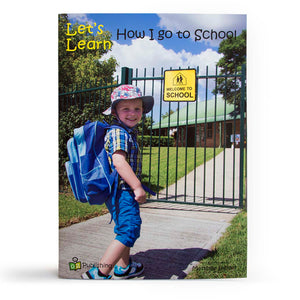 Let's Learn how I go to School Big Book