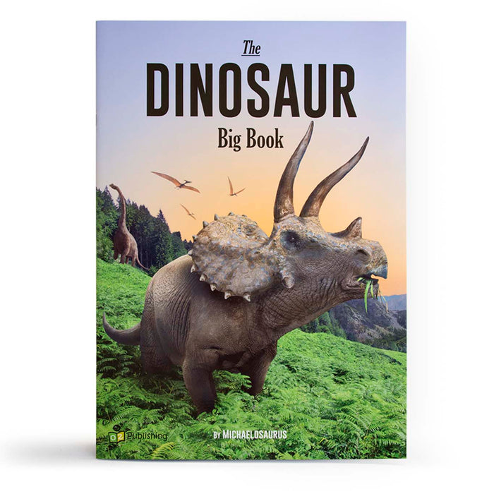 The Dinosaur Big Book