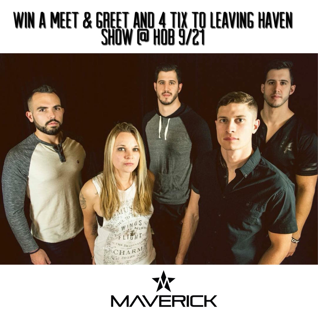 CONTEST: Win a Personal Meet & Greet with Leaving Haven Before the Show on 9/21!