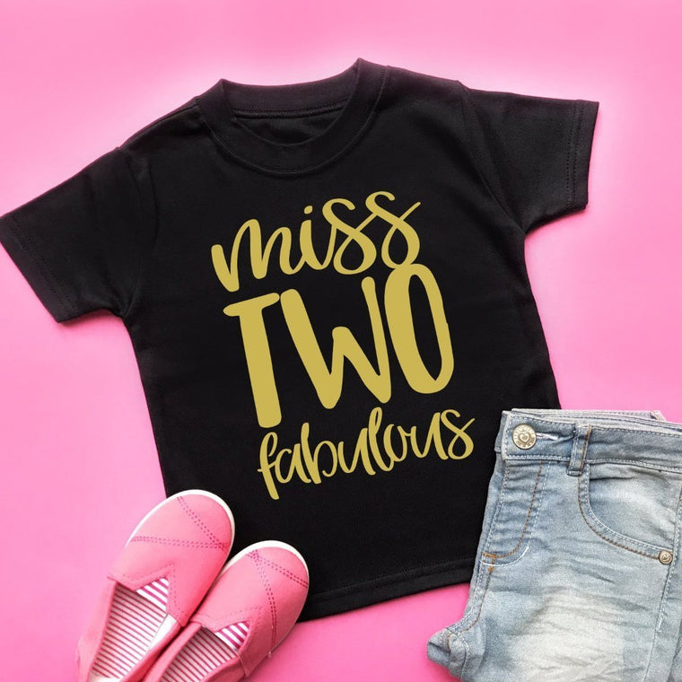 Miss Two Fabulous 2nd Birthday Top