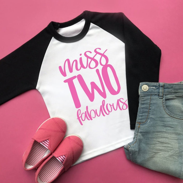 Miss Two Fabulous Birthday Raglan, 2nd Birthday Shirt
