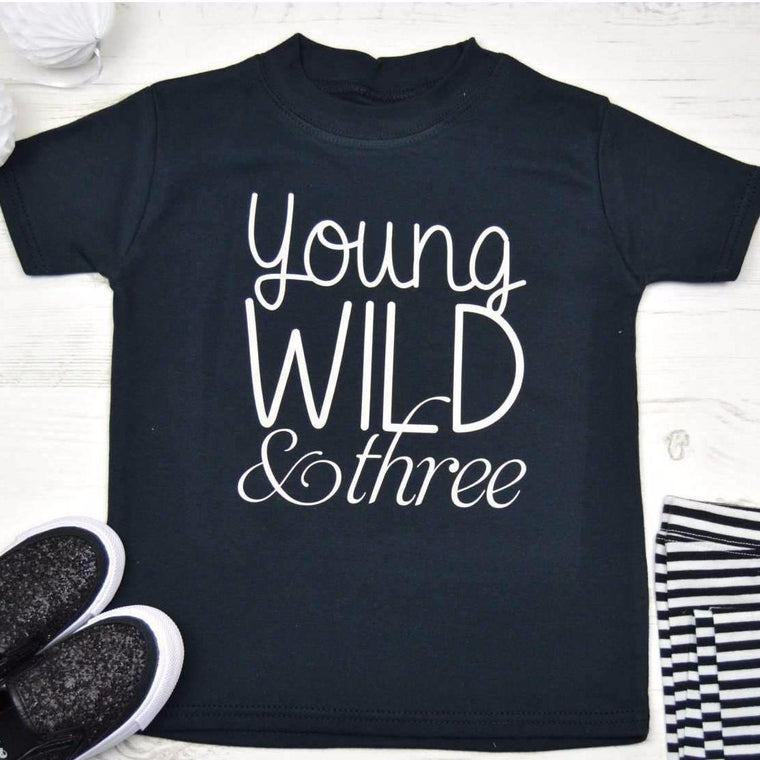 Third Birthday Shirt, Young Wild & Three Design