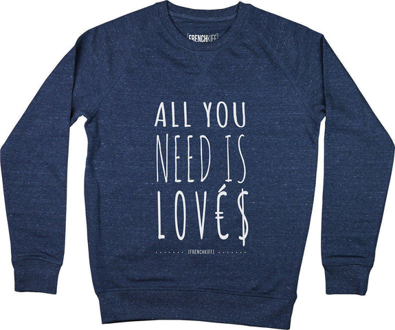 Sweatshirt All you need is lovés Bleu chiné by [FRENCHKIFF]