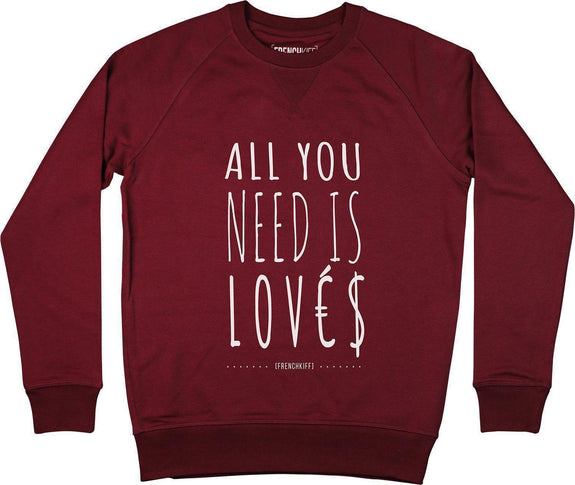 Sweatshirt All you need is lovés Bordeaux by [FRENCHKIFF]