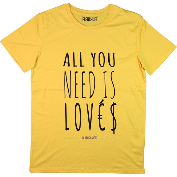 T-shirt All you need is lovés Jaune moutarde by [FRENCHKIFF]
