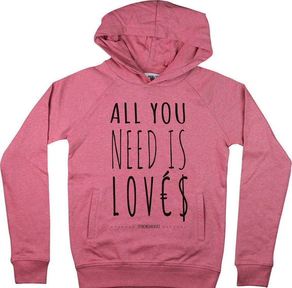 Sweat à capuche All you need is lovés Rose by [FRENCHKIFF]