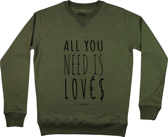 Sweatshirt All you need is lovés Kaki by [FRENCHKIFF]