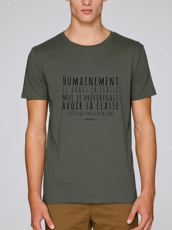 T-shirt Humainement il avait la classe Rose by [FRENCHKIFF]