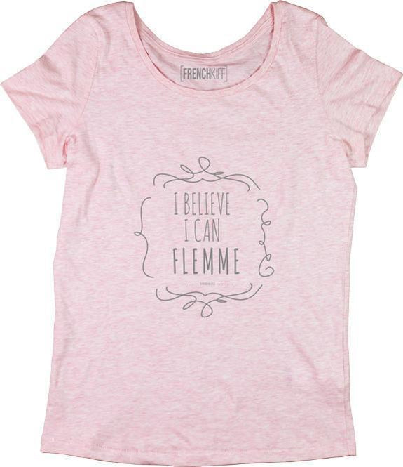 T-shirt Femme I believe I can flemme Rose by [FRENCHKIFF]
