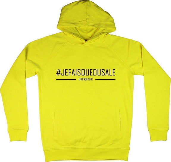 Sweat à capuche Je fais que du sale Jaune by [FRENCHKIFF]