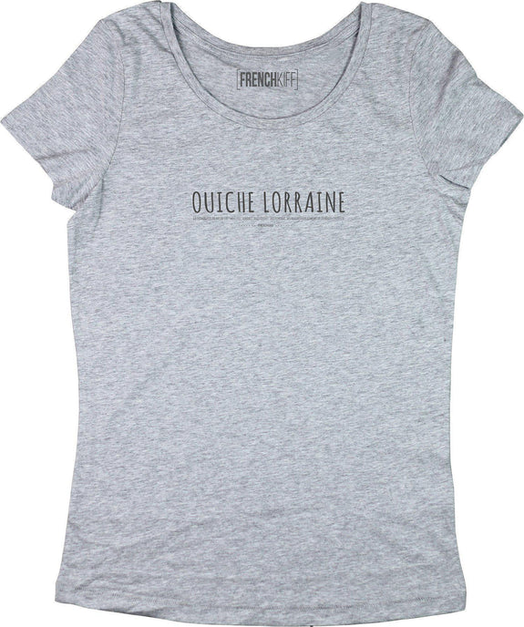 T-shirt Femme Ouiche Lorraine Gris sport by [FRENCHKIFF]