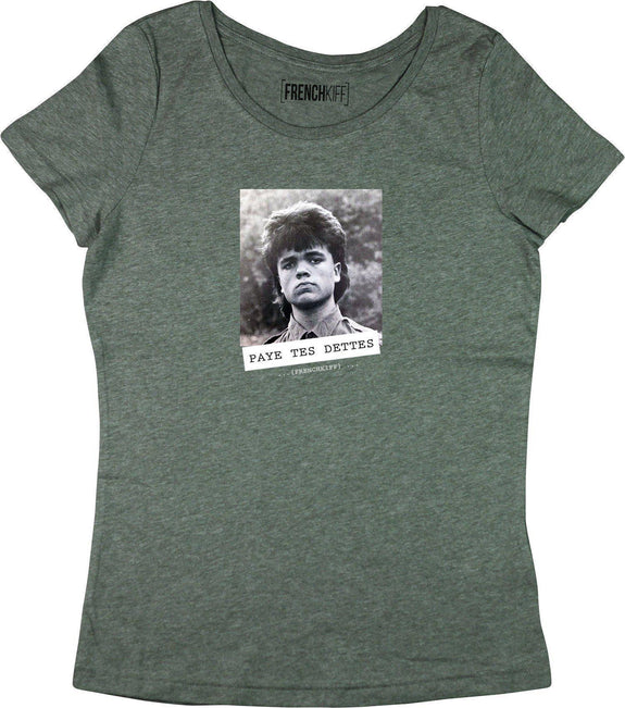 T-shirt Femme Paye tes dettes - Tyrion Lannister Kaki by [FRENCHKIFF]