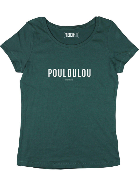 T-shirt Femme Pouloulou Vert bouteille by [FRENCHKIFF]