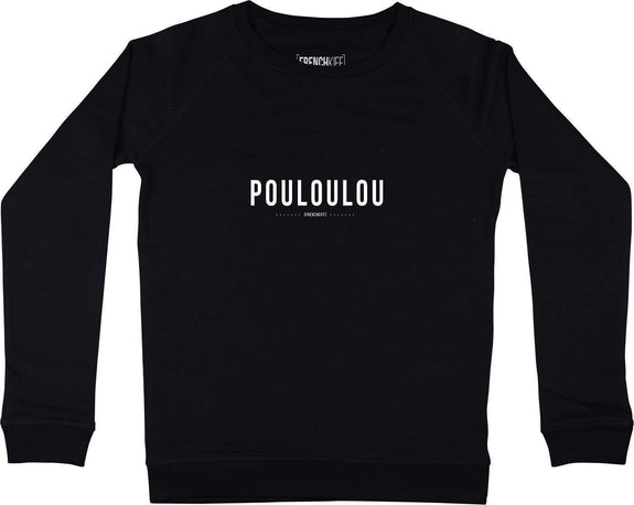 Sweatshirt Femme Pouloulou Noir by [FRENCHKIFF]
