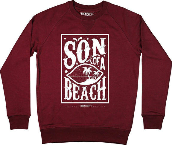 Sweatshirt Son of a beach Bordeaux by [FRENCHKIFF]