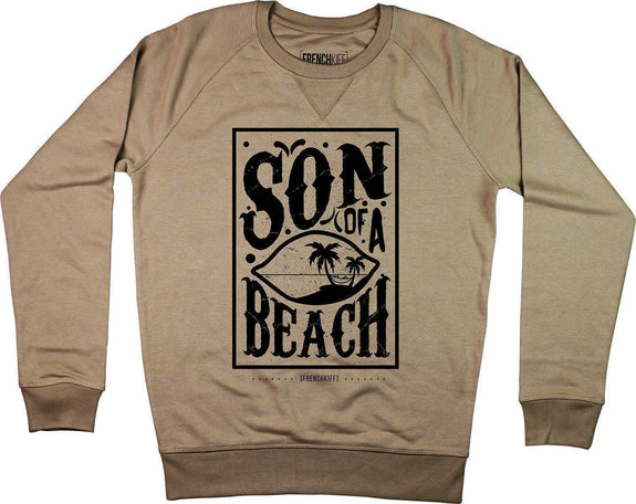 Sweatshirt Son of a beach Camel by [FRENCHKIFF]