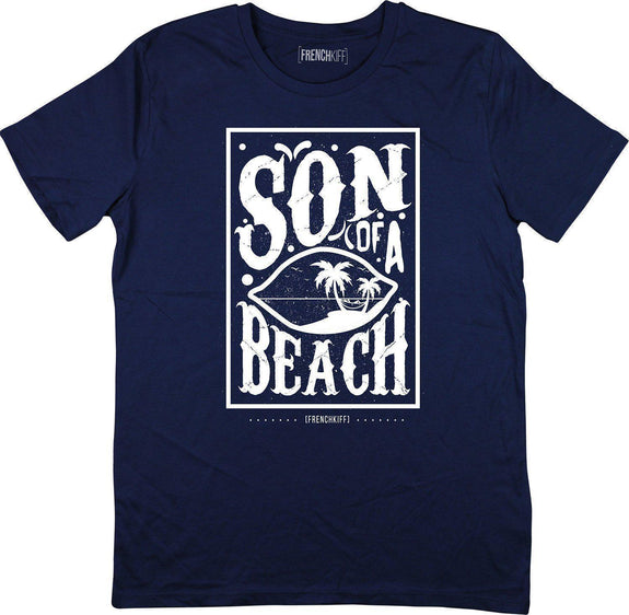 T-shirt Son of a beach Bleu marine by [FRENCHKIFF]