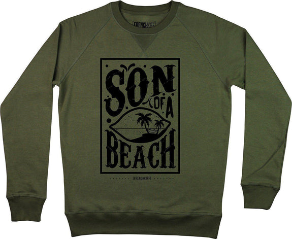 Sweatshirt Son of a beach Kaki by [FRENCHKIFF]