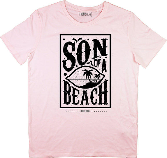 T-shirt Son of a beach Rose by [FRENCHKIFF]