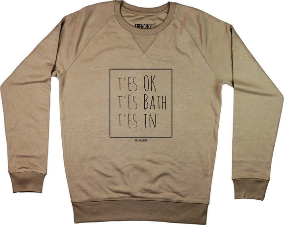 Sweatshirt T'es ok t'es bath t'es In Camel by [FRENCHKIFF]