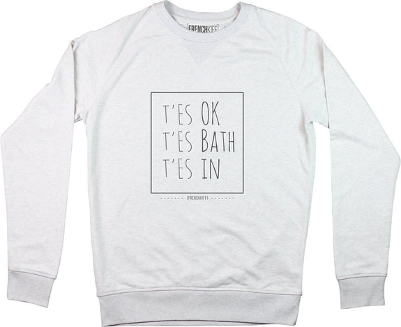 Sweatshirt T'es ok t'es bath t'es In Blanc crème by [FRENCHKIFF]