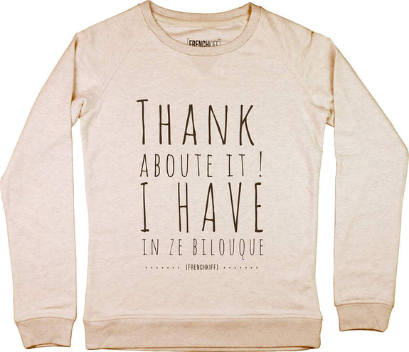 Sweatshirt Femme Thank about it I have in ze bilouque Beige chiné by [FRENCHKIFF]