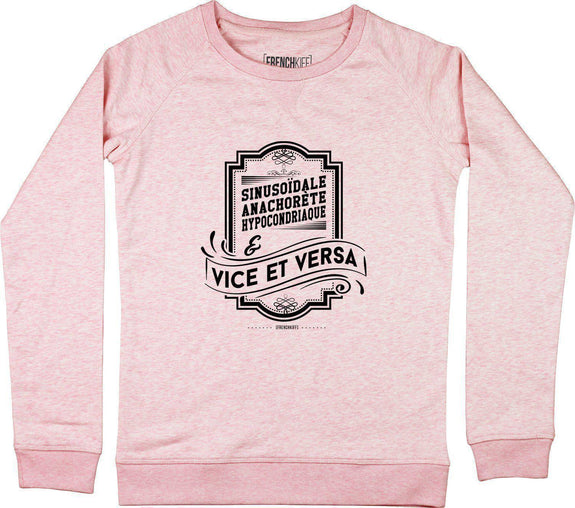 Sweatshirt Femme Vice et Versa Rose by [FRENCHKIFF]