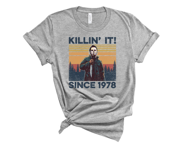 Killin It Since 1978 - Michael Myers Tee - WickyDeez
