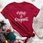 Merry and Pregnant Unisex Tee. Mama Tee. Merry Christmas T-Shirt-Women's Tops-WickyDeez