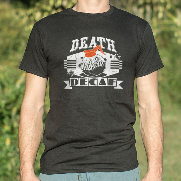 Death Before Decaf T-Shirt (Mens)-Mens T-Shirt-WickyDeez