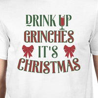 Drink Up Grinches It's Time to Get the Trees Lit Mens White Shirt-Men - Apparel - Shirts - T-Shirts-WickyDeez