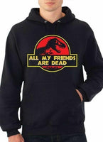 Jurassic Parker - ALL MY FRIENDS ARE DEAD Pullover Hoodie Black-Men's Tops-WickyDeez