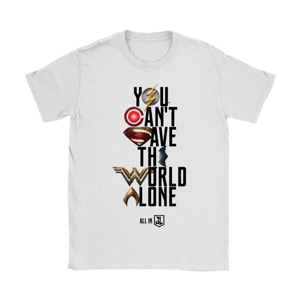 Justice League 2017 You Can't Save the World Alone - Gildan Womens T-Shirt (Movie Symbol Version)-DC Comics Cosplay-WickyDeez
