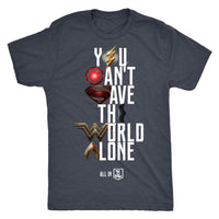 Justice League 2017 You Can't Save the World Alone - Mens Next Level Triblend T-Shirt (Movie Symbol Version)-DC Comics Cosplay-WickyDeez