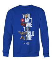 Justice League 2017 You Can't Save the World Alone Unisex Crew Neck Sweatshirt (Symbol Edition)-DC Comics Cosplay-WickyDeez